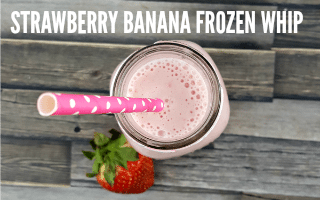 Strawberry Banana Frozen Whip