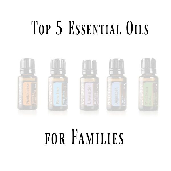Top 5 Must-Have Essential Oils for Families