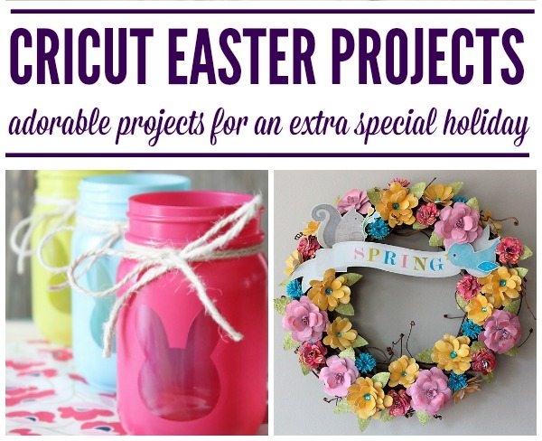 Sweet DIY Cricut Easter Projects - Juggling Act Mama