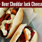 Brats + Beer Cheddar Jack Cheese Sauce