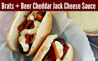 Grilled Brats + Beer Cheese Sauce