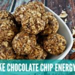 No Bake Chocolate Chip Energy Balls
