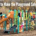 3 Ways to Make the Playground Safe + Fun