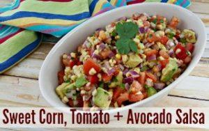 Sweet Corn, Tomato + Avocado Salsa