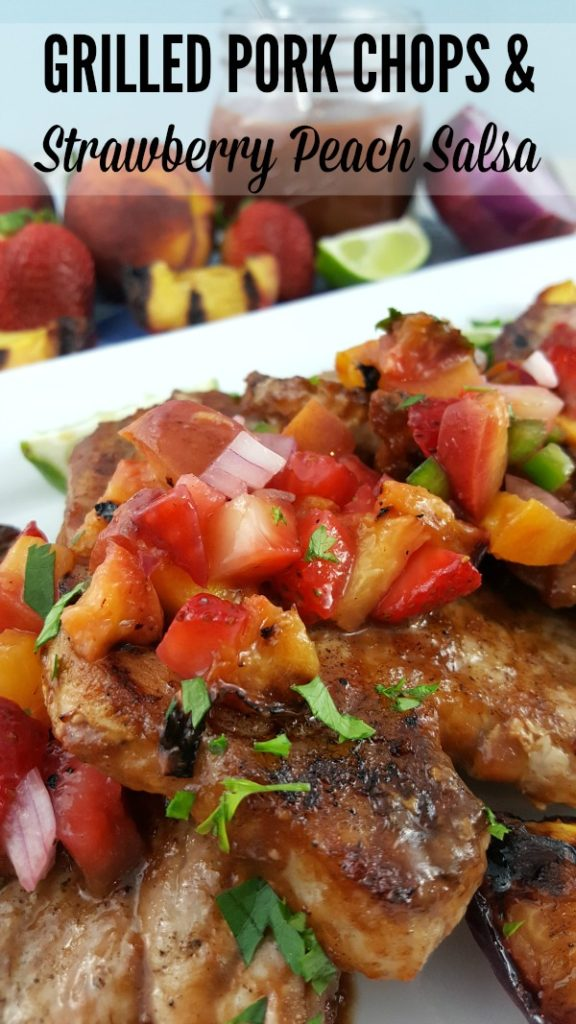 GRILLED PORK CHOPS with Strawberry Peach Salsa #ad #Smithfield #grilling