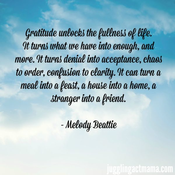 Gratitude unlocks the fullness of life.