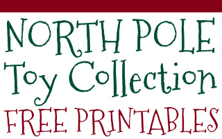 North Pole Toy Collection Printables
