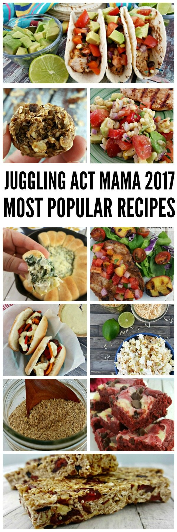 Most Popular Recipes of 2017 - Juggling Act Mama