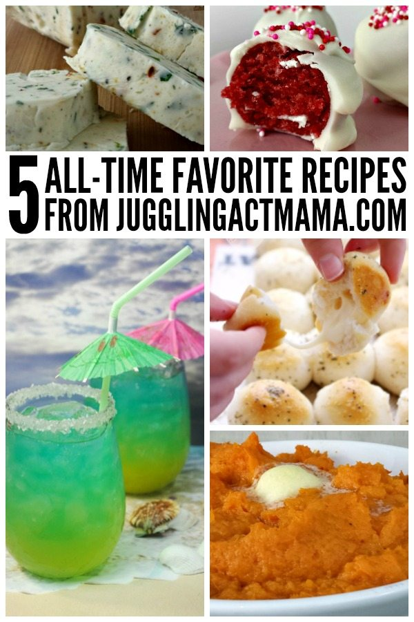 Top 5 All Time Favorite Recipes from Juggling Act Mama - these recipes have been pinned more than 100k times each!
