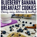 Chewy Blueberry Banana Breakfast Cookies are easy, healthy and delicious! #ad #IC #CalorieCountdown