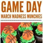 We've got plenty of Game Day March Madness Munchies for you to choose from!