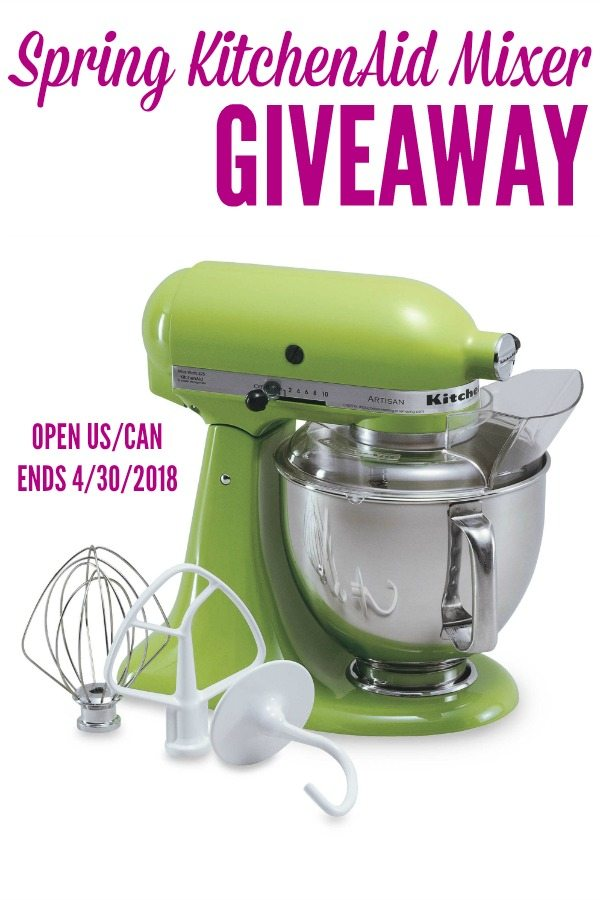 Spring KitchenAid Mixer Giveaway - Open US + CAN - Ends April 30 2018