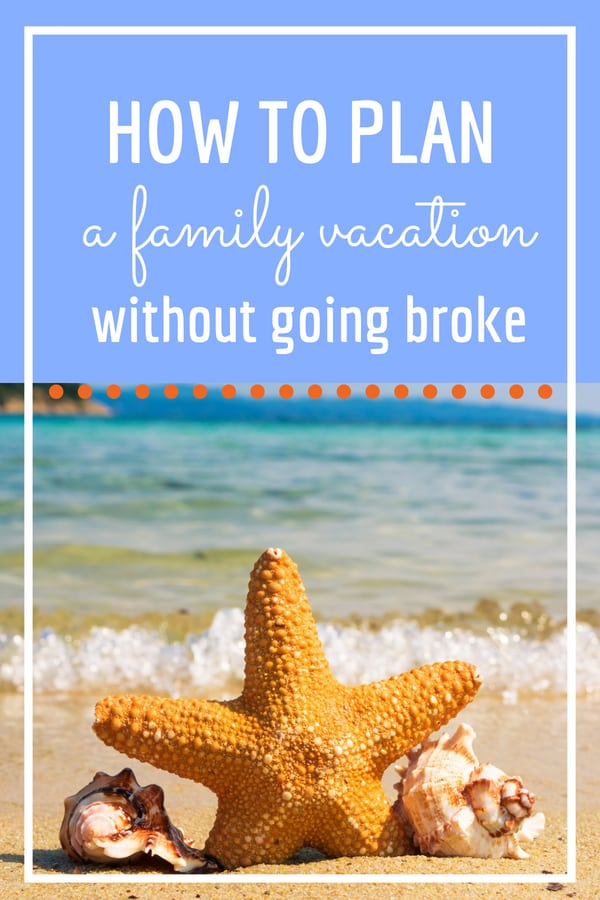 How to start a family vacation fund on a budget and not go broke