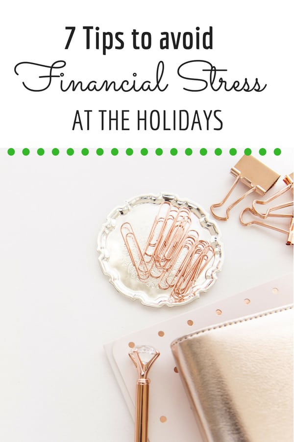 Avoid Financial Stress at the holidays
