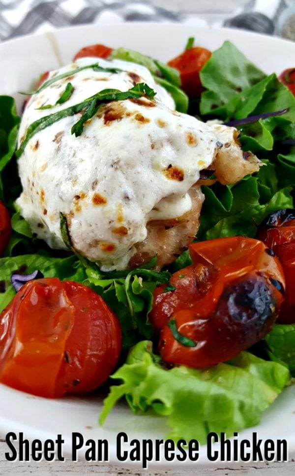 Use garden fresh ingredients for an amazing Sheet Pan Caprese Chicken Dinner