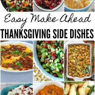 Easy Make Ahead Thanksgiving Side Dishes