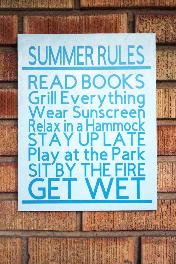Summer rules subway art sign painted blue and made with cricut vinyl.