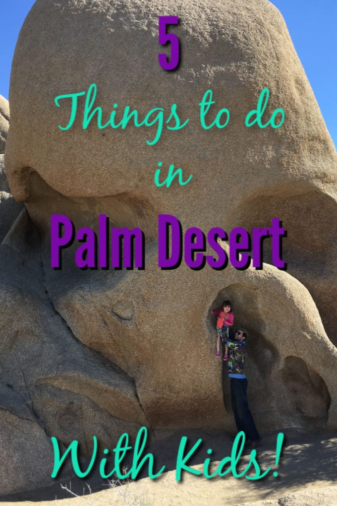 Things to do in Palm Desert graphic