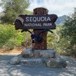 Sequoia National Park Entrance Sign.